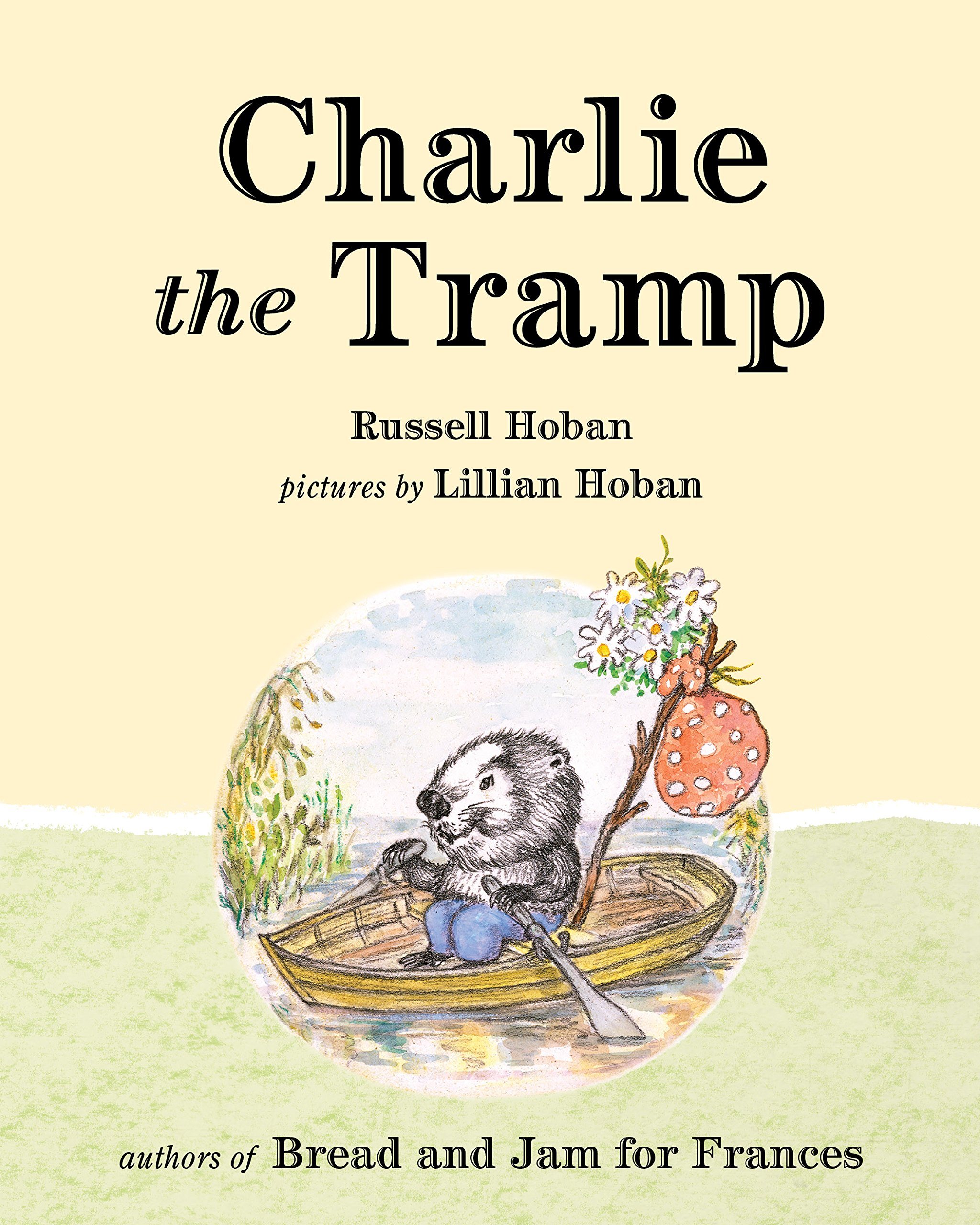 Charlie the Tramp: Russell Hoban, Lillian Hoban: 9780874867800 ...