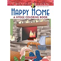 Creative Haven Happy Home A Hygge Coloring Book