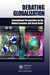 Debating Globalization: International Perspectives on the Global Economic and Social Order