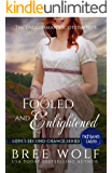 Fooled & Enlightened: The Englishman's Scottish Wife (Love's Second Chance: Highland Tales Book 5)