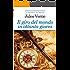 Il giro del mondo in ottanta giorni : Ediz. integrale con note digitali e link di approfondimento (La biblioteca dei ragazzi)
