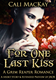 For One Last Kiss - A Grim Reaper Romance