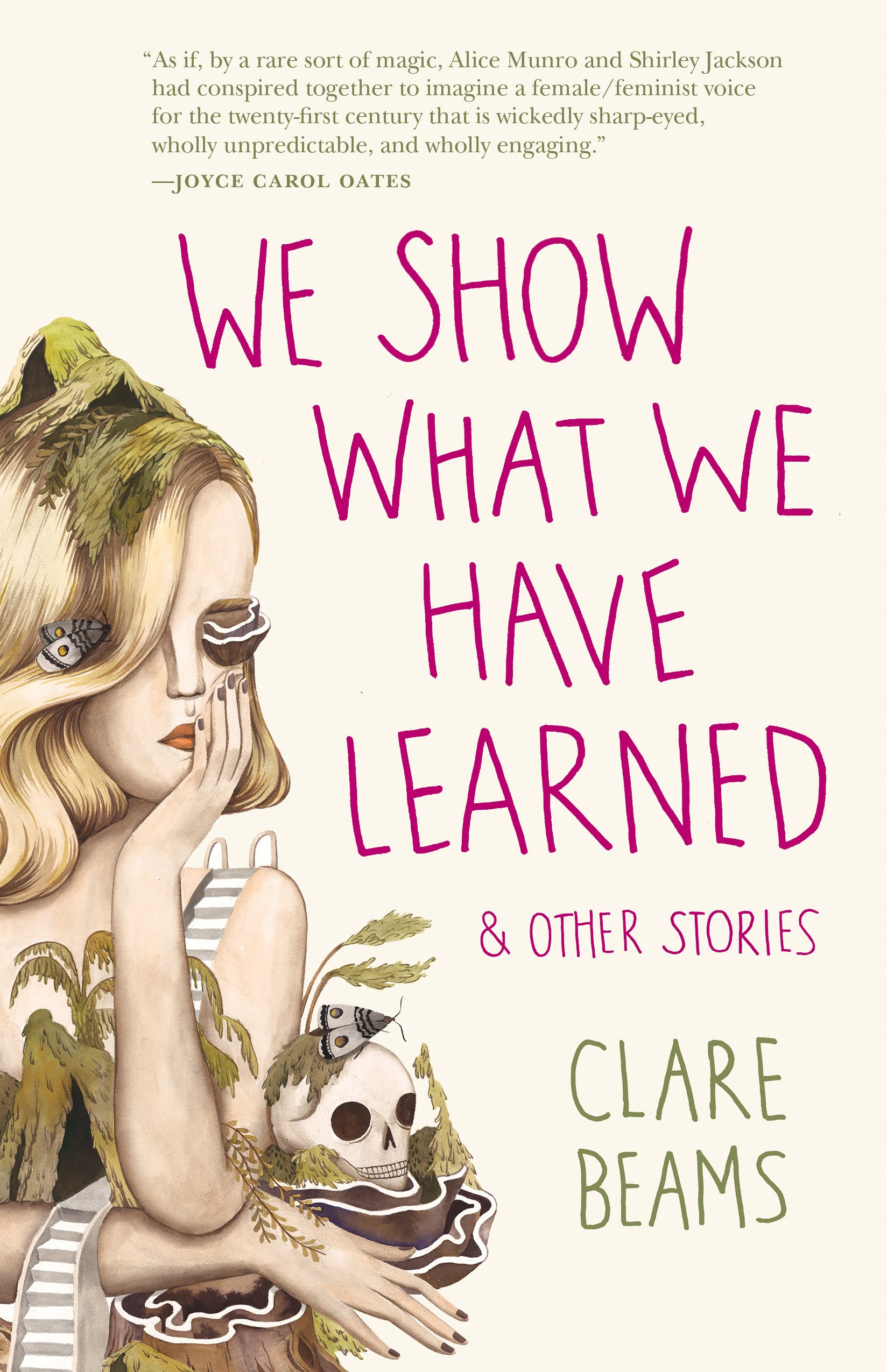 Amazon: We Show What We Have Learned And Other Stories (9781940596143):  Clare Beams: Books