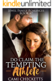 Do Claim the Tempting Athlete (Jewel Family Romance Book 7)