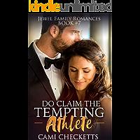 Do Claim the Tempting Athlete (Jewel Family Romance Book 7)