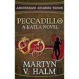 Peccadillo - A Katla Novel (Amsterdam Assassin Series Book 2)