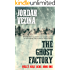 The Ghost Factory (Hell's Half Acre Book 1)