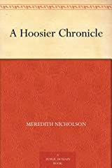 A Hoosier Chronicle Kindle Edition