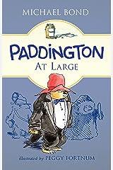 Paddington at Large Kindle Edition