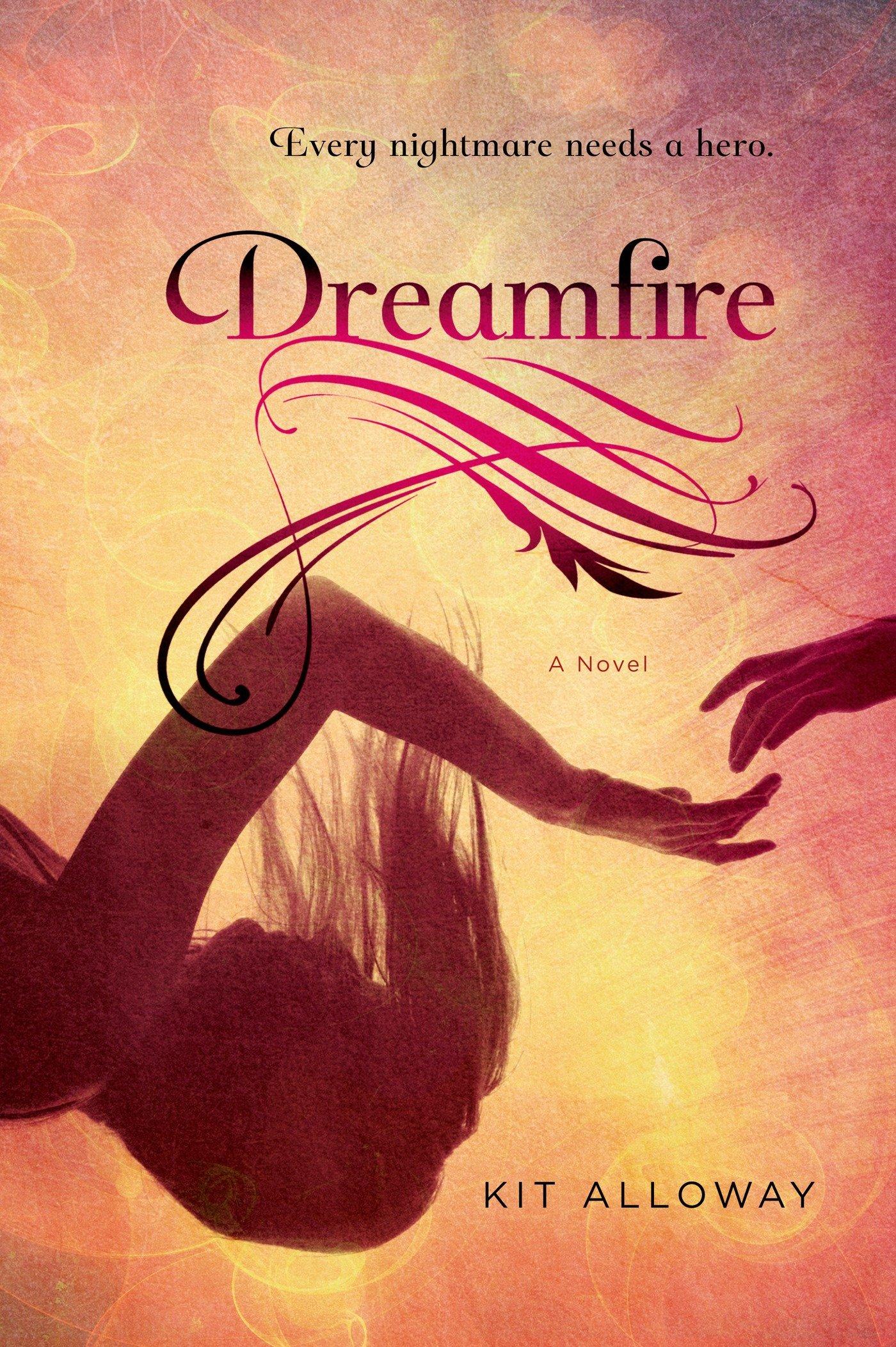 Read Online Dreamfire: A novel (The Dream Walker Trilogy) PDF