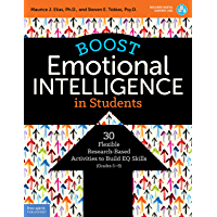 Boost Emotional Intelligence in Students: 30 Flexible Research-Based Activities to Build EQ Skills (Grades 5–9) (English Edition)