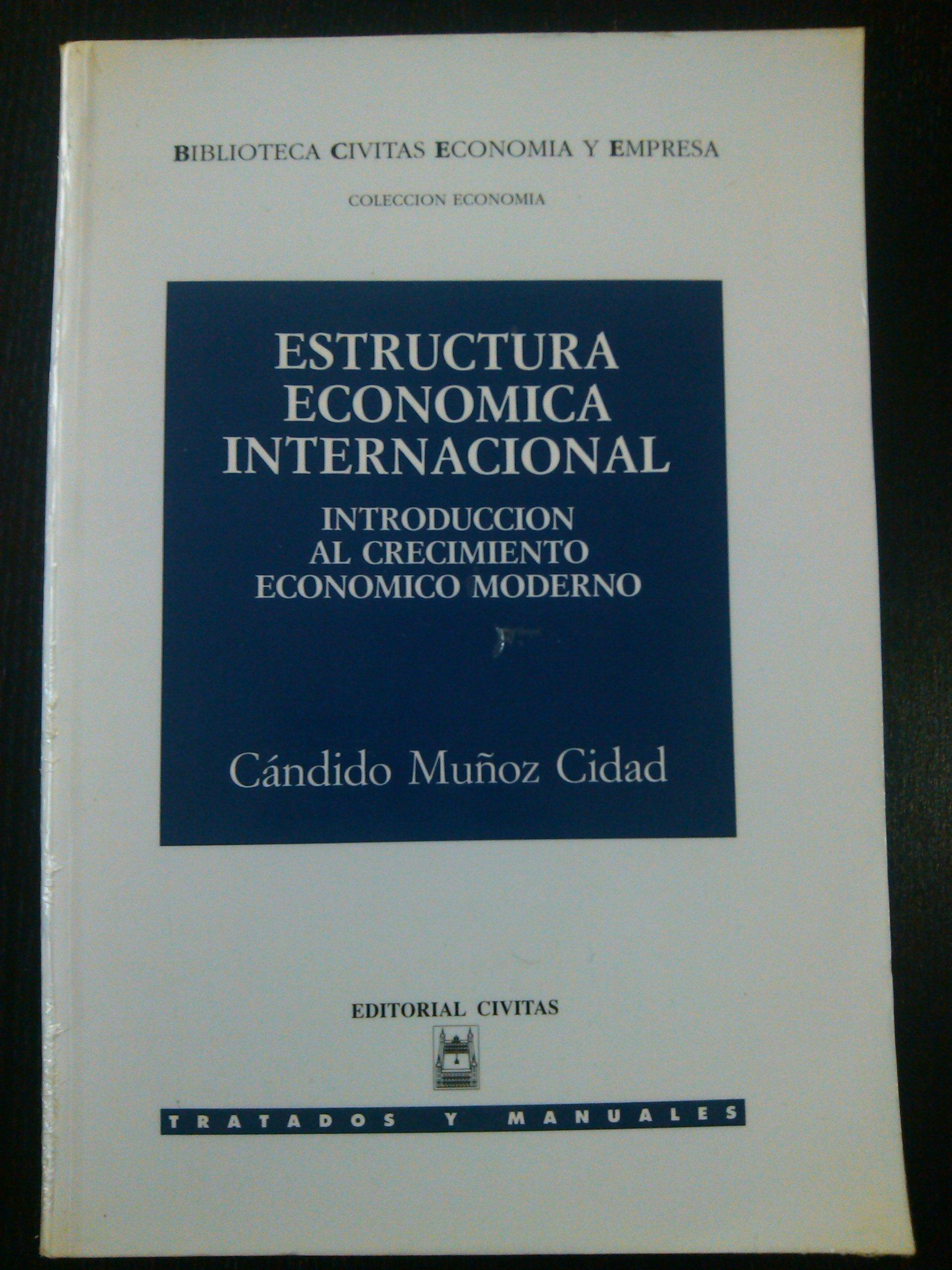 Estructura Economica Internacional Introduccion Al