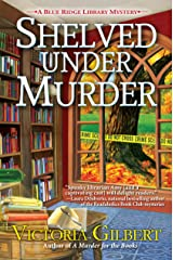 Shelved Under Murder: A Blue Ridge Library Mystery Kindle Edition
