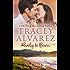 Ready To Burn: A Small Town Romance (Stewart Island Series Book 3)