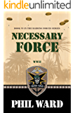 Necessary Force (Raiding Forces Book 6)