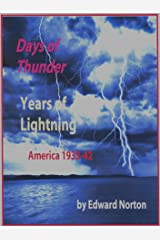 Days of Thunder Years of Lightning: America 1933-42 Kindle Edition