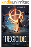 Regicide (The Completionist Chronicles Book 2)