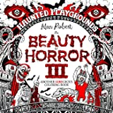 The Beauty Of Horror 3 Haunted Playgrounds Coloring Book