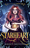 Starheart: The Vale of Stars Book 1