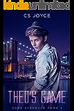 Theo's Game (Dark Reserves Series Book 1)