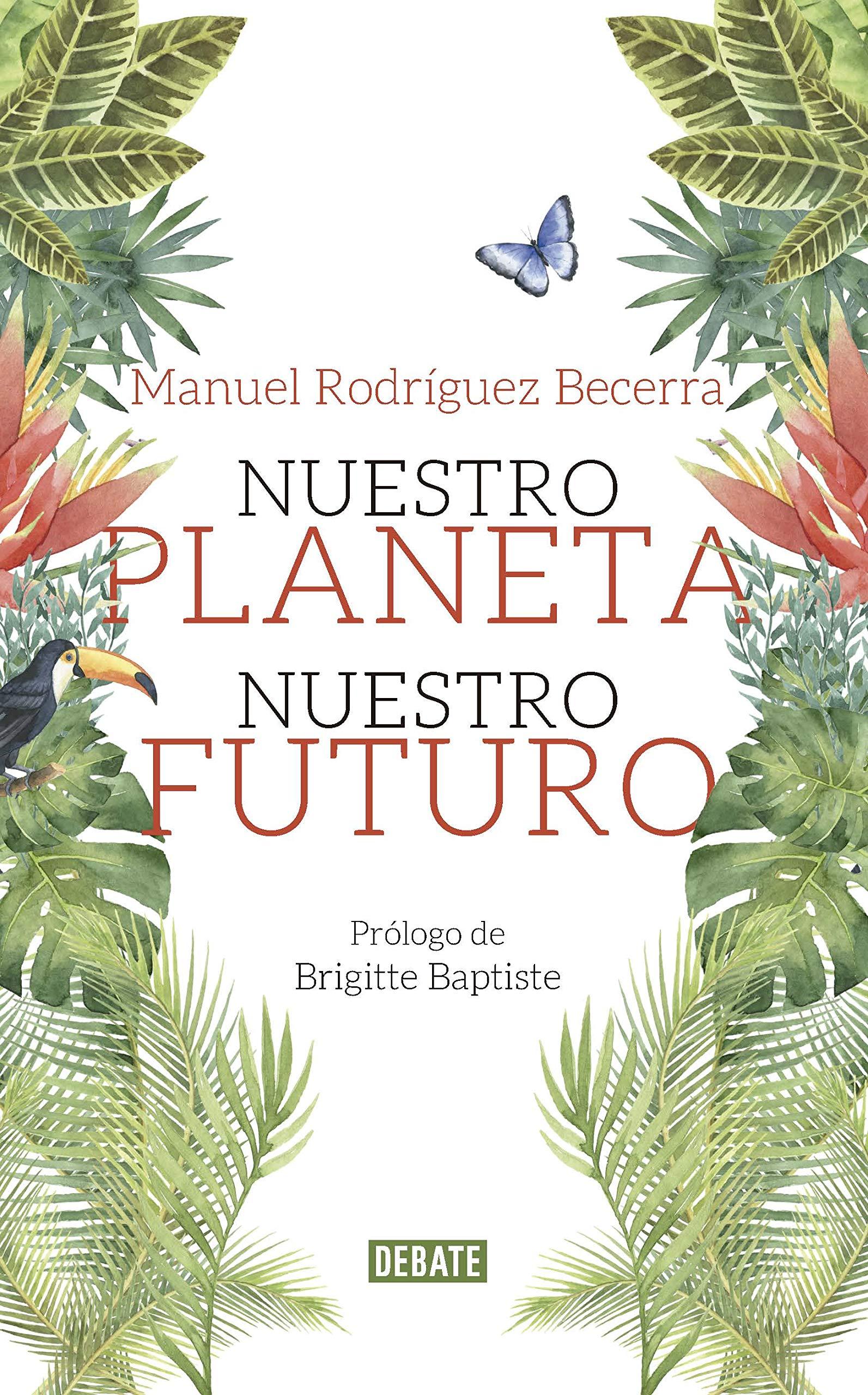 Nuestro planeta nuestro futuro
