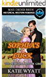 Mail Order Bride: Sophia's Luck: Historical Western Romance (The Marshall Manor Girls Series Book 2)
