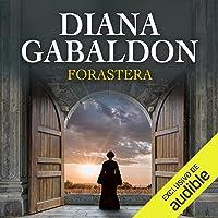 Forastera: Saga Forastera, Libro 1