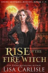 Rise of the Fire Witch: A Witch and Shifter Fated Mates Trilogy (Stone Sentries) Kindle Edition