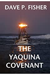 The Yaquina Covenant Kindle Edition