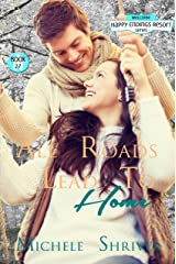 All Roads Lead to Home (Happy Endings Resort Series Book 27) Kindle Edition