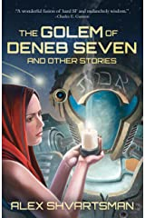 The Golem of Deneb Seven and Other Stories Kindle Edition