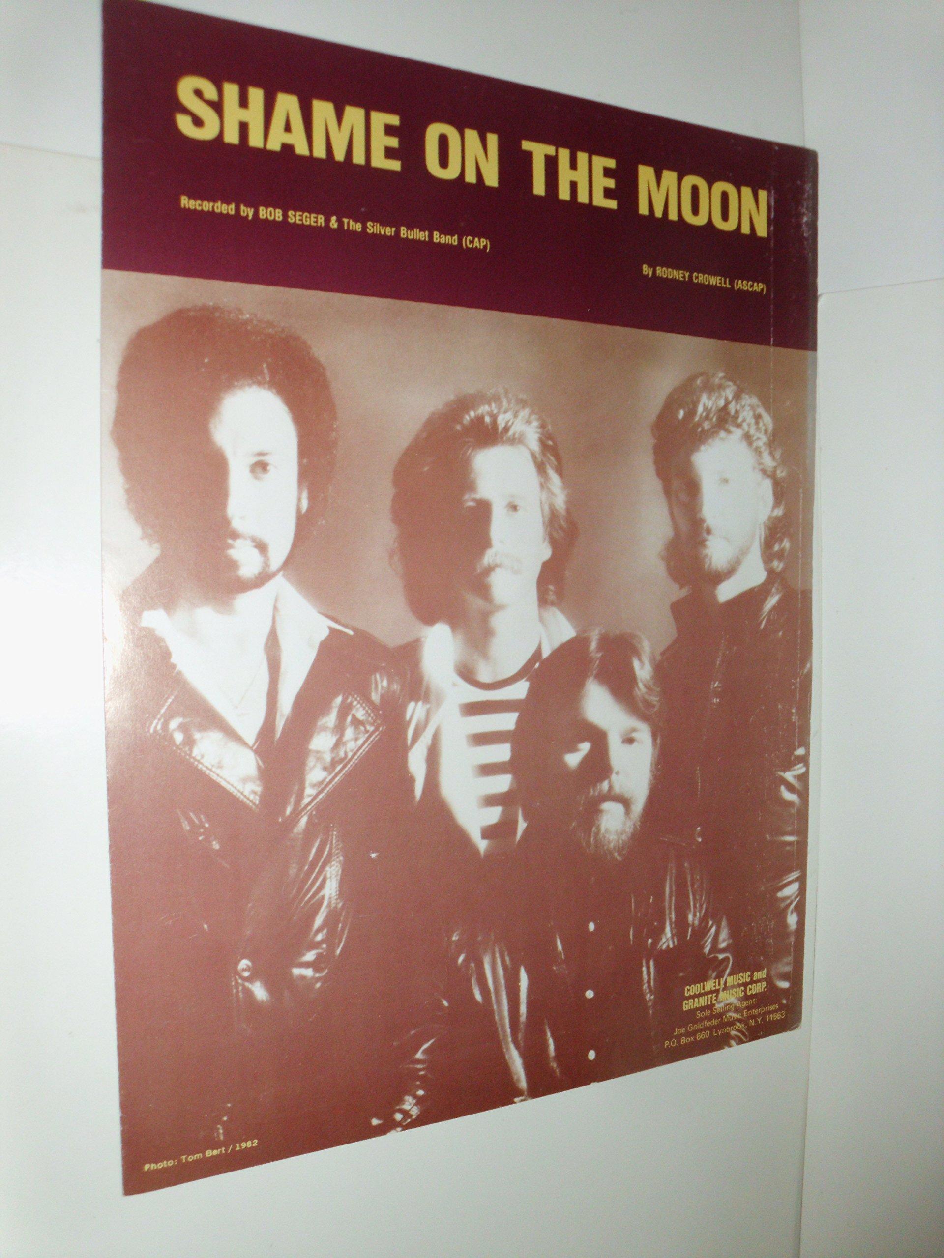 Shame on the Moon Seger, Bob [15]   Piano/Vocal Sheet Music ...