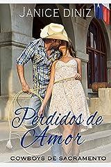 Perdidos de Amor (Coleção Cowboys de Sacramento) eBook Kindle