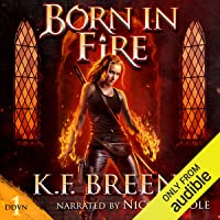 Born in Fire: Demon Days, Vampire Nights World, Book 1