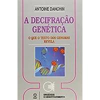 A Decifração Genética
