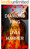 Diamond Ring (Greta Bell Psychological Thriller Book 3)