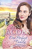 One Perfect Family: The final instalment in the uplifting Ellindale Saga (Ellindale Series Book 4)
