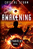 The Awakening: Synarchy Book 1 (The Synarchy Series)