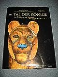 Im Tal der KÖNIGE - Von Grabkunst & Totenkult der ägyptischen Herrscher!