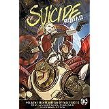 Suicide Squad (2016-2019) Vol. 6: The Secret History of Task Force X