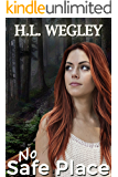 No Safe Place (Witness Protection Book 1)