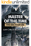 The Era Warfare (Master of the time Book 1)