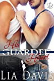 His Guarded Heart (An M/M Military Romance)