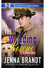 The Wedding Rescue: A K9 Handler Short Story (Disaster City Search and Rescue) Kindle Edition