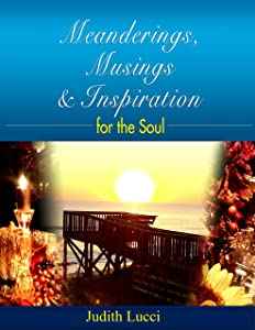 Meanderings, Musings, and Inspiration for the Soul