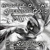 Apostle of the Sleeping Gods: Disgardium, Book 2