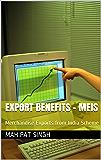 Export Benefits - MEIS: Merchandise Exports from India Scheme (1.1)