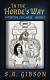 In the Horde's Way: After the Collapse Book 3