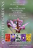 Complete Garden: Multi list 3,500 garden plant finder and pruning guide encyclopaedia CD-ROM. (PC/Mac CD)