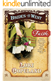 Faith (Brides of the West Book 1)